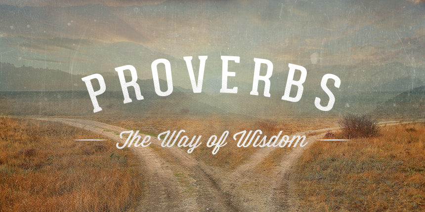 Wisdom from Proverbs